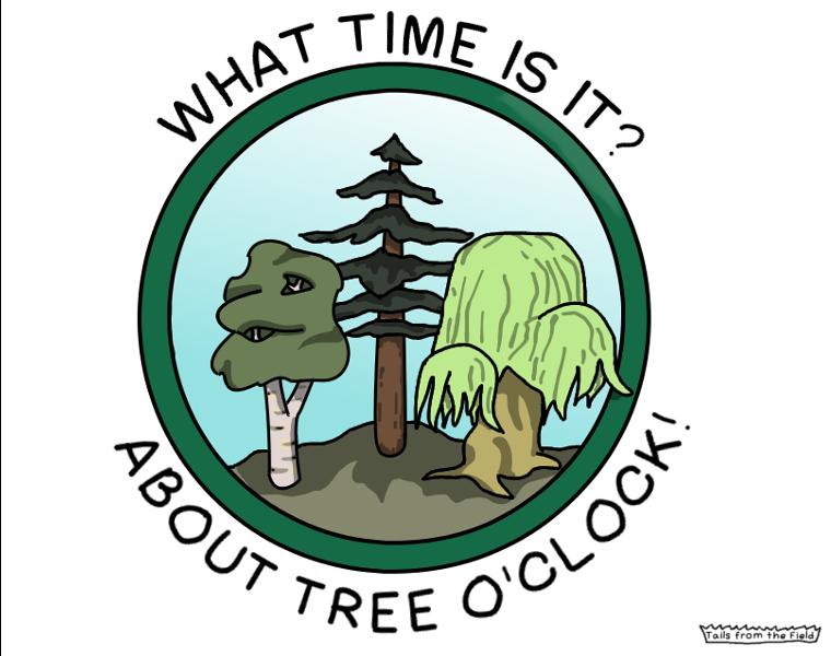 It's always tree o'clock somewhere